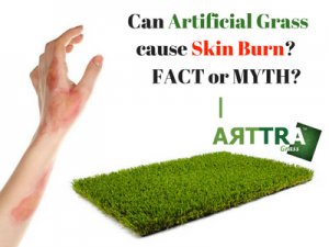 Skin Burn From Artificial Grass: Fact or Myth